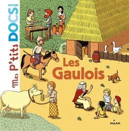 Les Gaulois / Stéphanie Ledu | Ledu, Stéphanie (1966-....). Auteur