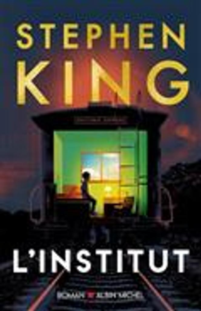 L' Institut : roman / Stephen King |